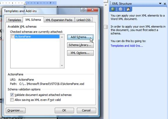 Figure 5 – Adding new XML Schema in Word document